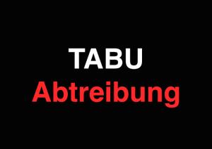 Tabu Abtreibung